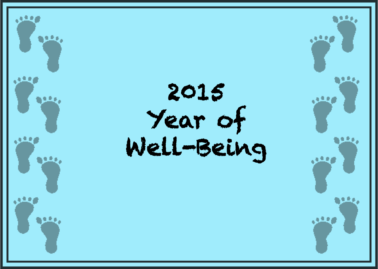 2015: A Year of Well-Being